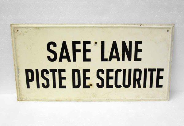 Antique Safe Lane Signs