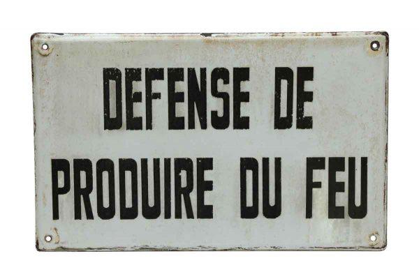Defense de Produire de Feu Sign