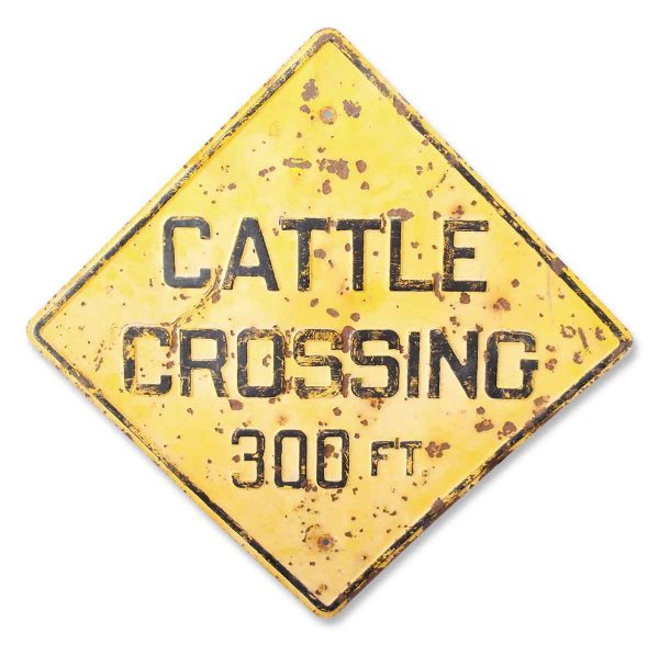 Great Texas Memorabalia Cattle Crossing Sign