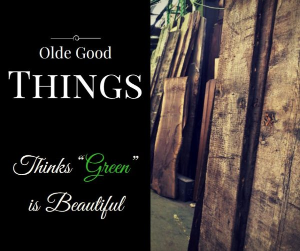 Olde Good Things thinks Green is beautiful