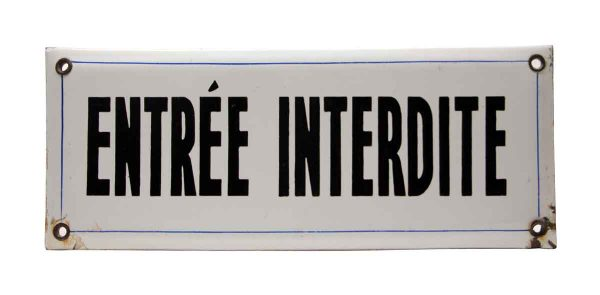 Entree Interdite Sign - Vintage Signs