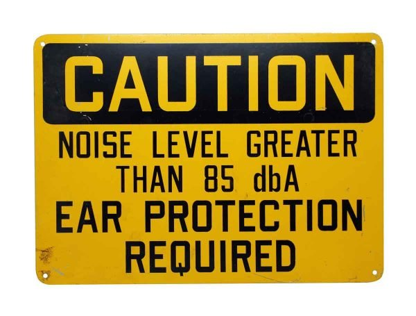 Noise Level Caution Sign - Vintage Signs