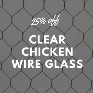 25-off-clear-chicken-wire-glass