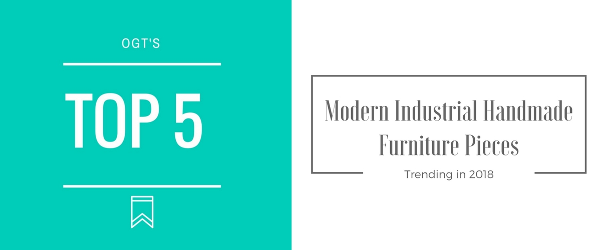 top-5-modern-industrial-furniture-pieces-2018