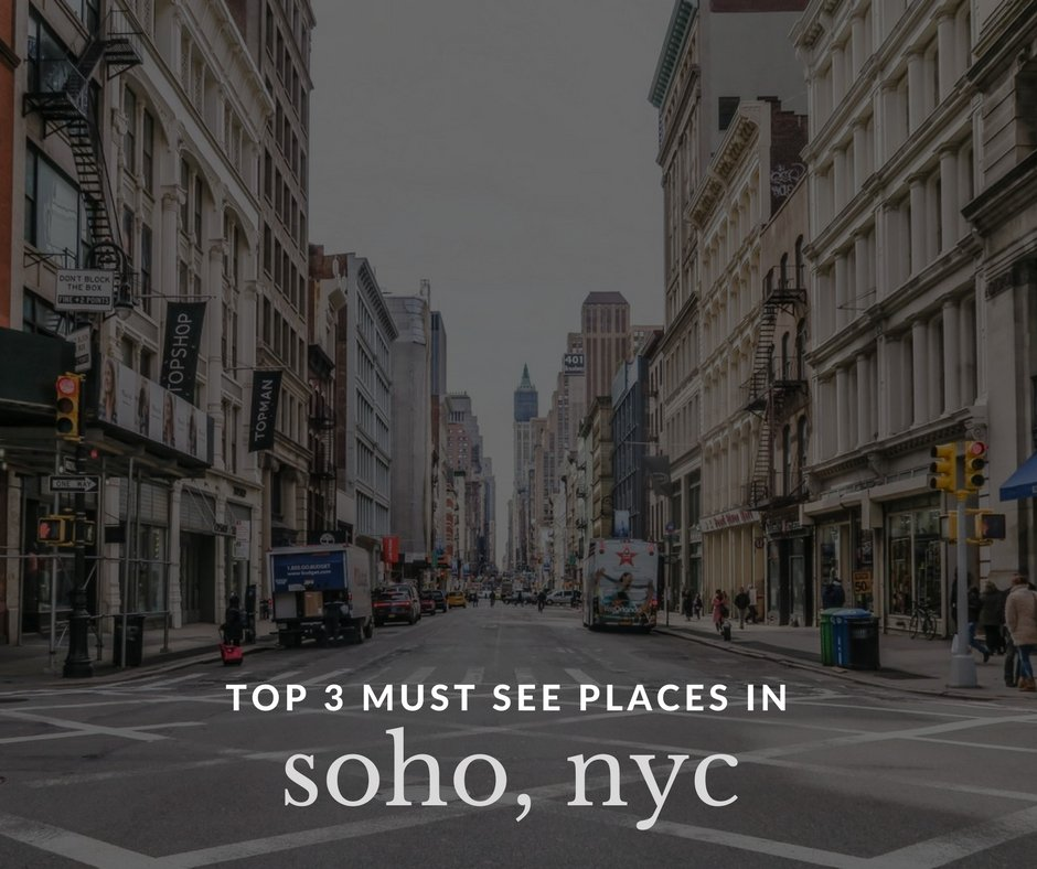 top-3-places-soho-nyc