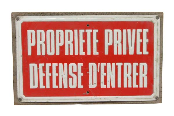 Vintage Signs - French Private Property Do Not Enter Sign