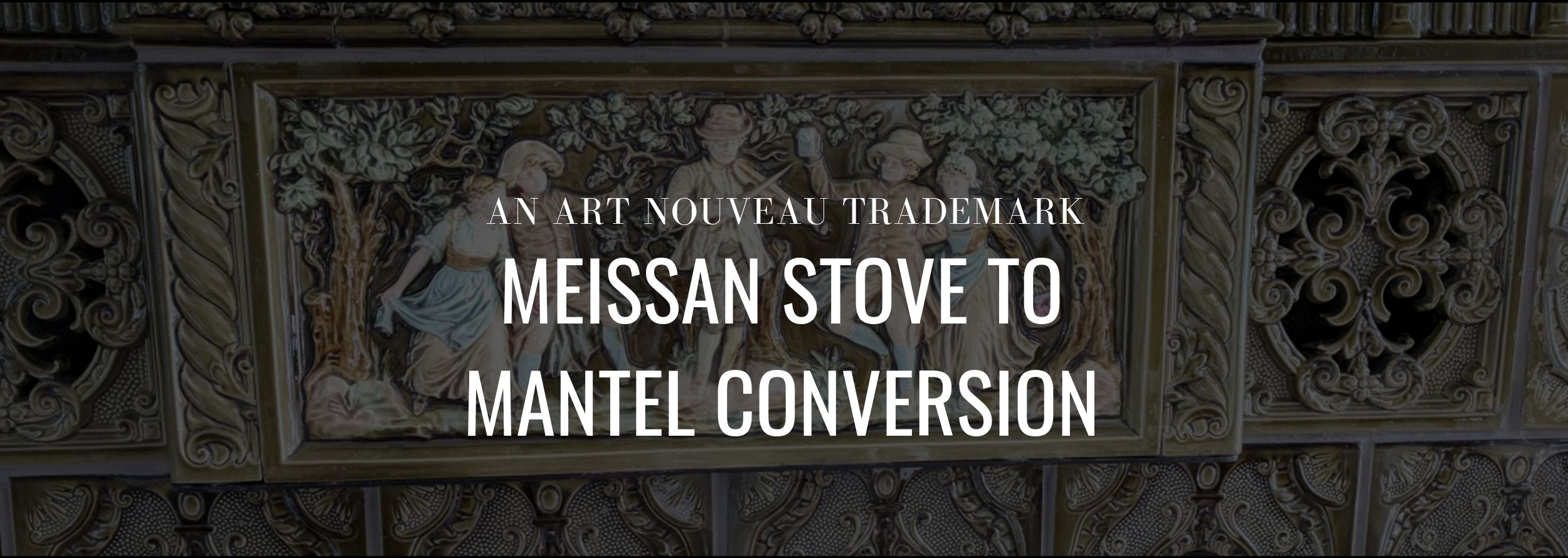 an-art-nouveau-trademark-meissan-stove-to-mantel-conversion-hpb