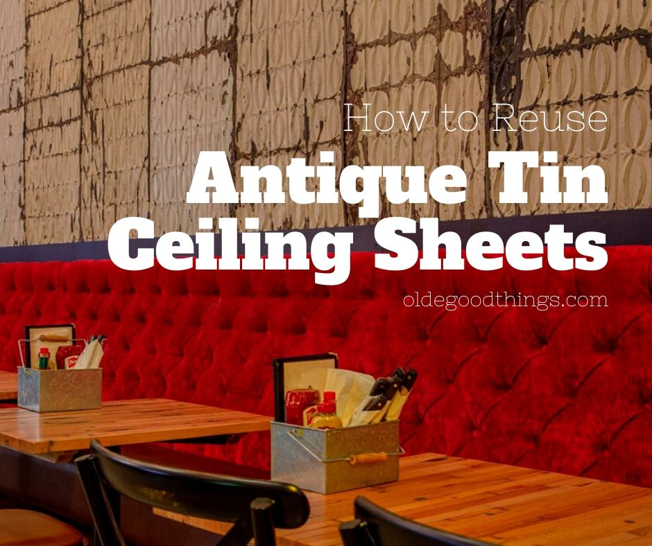 how-to-reuse-antique-tin-ceiling-sheets-fi